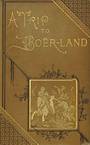 Rowland John Atcherley - A Trip to Boerland 3
