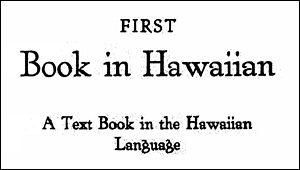 Mary H Atcherley - First Book in Hawaiian